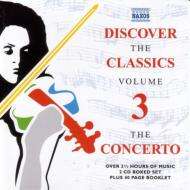 Discover The Classics Vol.3: The Concerto