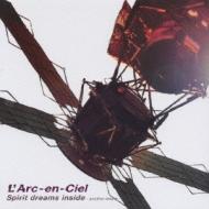 L'Arc en Ciel/Spirit Dreams Inside - Anotherdream -