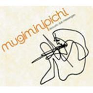 Mugiminipichi