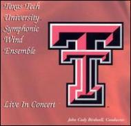 Texas Tech University Symphonic Wind Ensemble Live In Concert