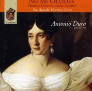 Antonio Duro: No Me Olivides-sor, Aguado, Huerta, Castro
