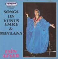 Songs On Yunus Emre And Mevlana: Esin Afsar