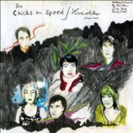 Chicks On Speed / Kreidler Sessions