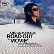 """ROAD OUT""""MOVIE"""