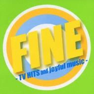 Fine -Tv Hits And Joyful Music