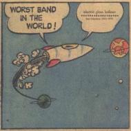 ワースト・バンド・イン・ザ・ワールド