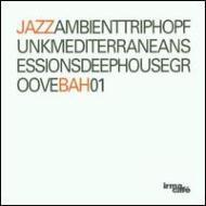 Various/Jazzambienttriphopfunkmediterraneansessionsdeephousegroovebah01