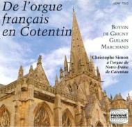 French Organ Music In Cotentin: Christophe Simon
