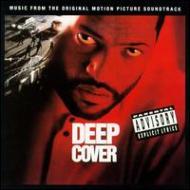 Deep Cover -Soundtrack