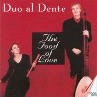 Duo Al Dente The Food Of Love