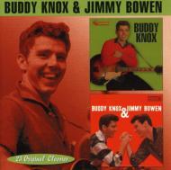 Buddy Knox / Buddy Knox And Jimmy Bowen