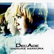 DECADE 〜The BEST OF DAISUKE ASAKURA〜