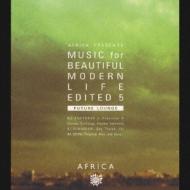 Afirica Presents Music For Beautiful Modern Life Edited 5 -Future Lou