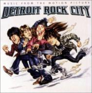 Detroit Rock City -Soundtrack