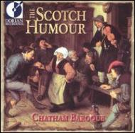 マッテイス(1707-?): The Scotch Humour: Chatham Baroque