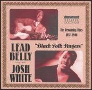 Lead Belly / Josh White/Black Folk Singers