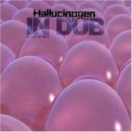 Hallucinogen In Dub
