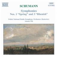 交響曲第1番『春』、第3番『ライン』 アントニ・ヴィット&ポーランド国立放送交響楽団
