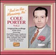 Cole Porter/But In The Morning No - Original Recordings 1930-1943