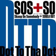 Dot To Tha Dot
