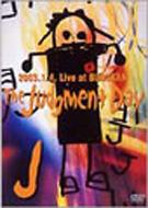The Judgment Day 2003.1.4 Live at BUDOKAN