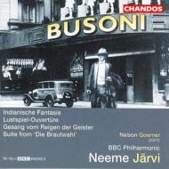 ブゾーニ:管弦楽作品集−喜劇序曲、インディアン幻想曲、他/ヤルヴィ(指揮)、BBCフィルハーモニック他