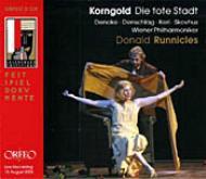 歌劇『死の都』全曲 ラニクルズ&ウィーン・フィル、デノーケ、スコウフス、他