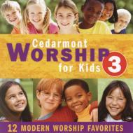 Cedarmont Kids Worship For Kids: Vol.3