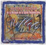 Reflets-batterie Fanfare: Laforest / Garde Republicaine