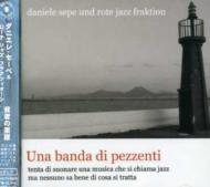 Una Banda Di Pezzenti: 貧者たちの楽隊