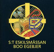 The Mass Of Saint Eskil: Egebjer / Osterhaninge Church Cho Etc