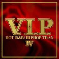 V.i.p.: Hot R & B / Hiphop Trax: IV