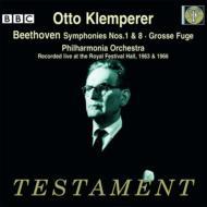 交響曲第1番、第8番、大フーガ クレンペラー&フィルハーモニア管弦楽団(1963&1966年ライヴ)