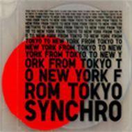 Synchro / From Tokyo To New York Compiled By Fpm