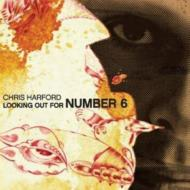 Chris Harford/Looking Out For Number 6