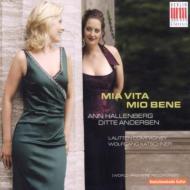 Mia Vita, Mio Ben: D.andersen(S)hallenberg(Ms)Lautten Compagney