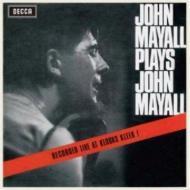 Plays John Mayall: Live At Klooks Kleek