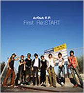 AcQuA‐E.P. First Re:START
