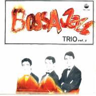 Bossa Jazz Trio Vol.2