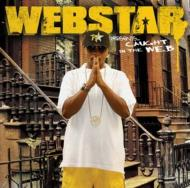 Webstar Presents: Caught In The Web
