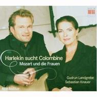 Harlekin Sucht Colombine-mozart & Die Frauen: Knauer(P)Landgrebe(Narr)
