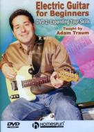 Electric Guitar For Beginners: Dvd 2: Expanding Your Skills