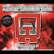 Transmission: Trance Anthems 2005