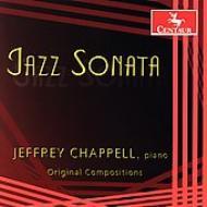 Jazz Sonata, American Sonata, Piano Trio, Etc: Chappell Etc