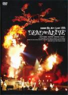 Live 2006 DEAD or ALIVE-SAITAMA SUPER ARENA 05.20-