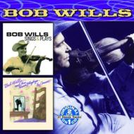 Bob Wills/Sings & Plays / In Concert