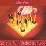 Kobe Yee!!: Satoko Fujii Orchestra Kobe