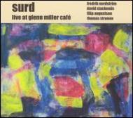 Surd Live At Glenn Miller Cafe