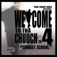 Welcome To Tha Chucch 4
