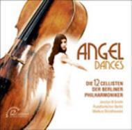 「ANGEL DANCES」 ベルリン・フィル12人のチェリストたち、J.B.スミス(vo)
